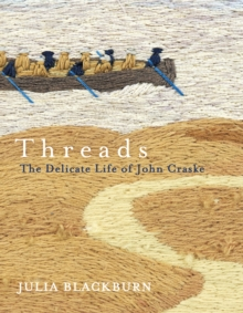 Threads : The Delicate Life of John Craske, Hardback Book