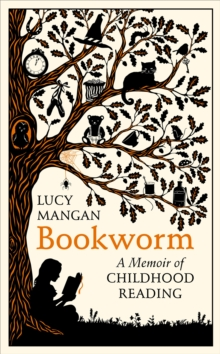 Bookworm : A Memoir of Childhood Reading, Hardback Book