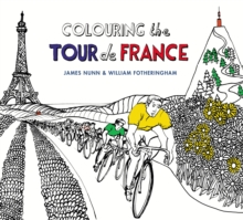 Colouring the Tour de France, Paperback / softback Book