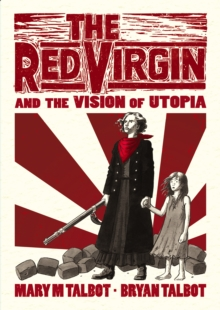 The Red Virgin and the Vision of Utopia, Hardback Book