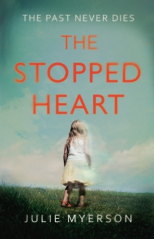 The Stopped Heart, Hardback Book