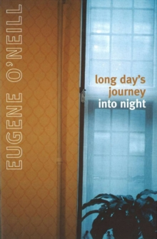 Long Day's Journey Into Night, Paperback Book