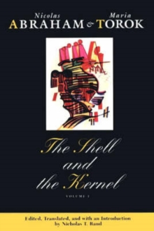 The Shell and the Kernel : Renewals of Psychoanalysis v. 1, Paperback / softback Book