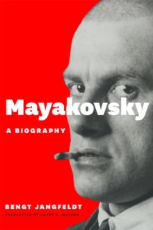 Mayakovsky : A Biography, Hardback Book