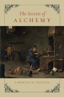 The Secrets of Alchemy, Paperback Book