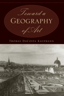 Toward a Geography of Art, Paperback / softback Book