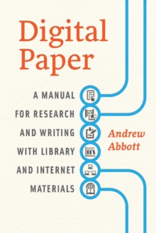 Digital Paper : A Manual for Research and Writing with Library and Internet Materials, Paperback / softback Book