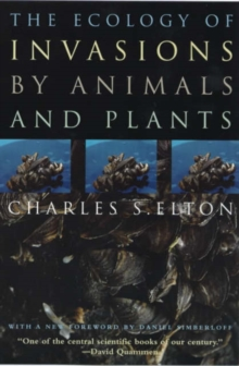 The Ecology of Invasions by Animals and Plants, Paperback / softback Book