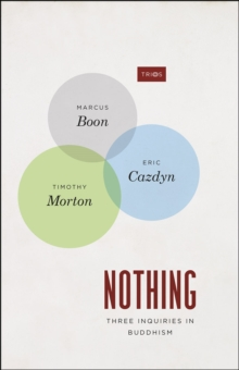 Nothing : Three Inquiries in Buddhism, Paperback Book