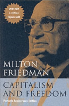Capitalism and Freedom, Paperback Book