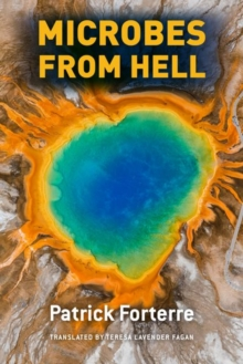 Microbes from Hell, Hardback Book