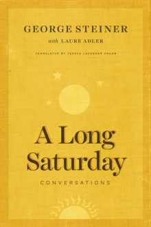 A Long Saturday : Conversations, Hardback Book