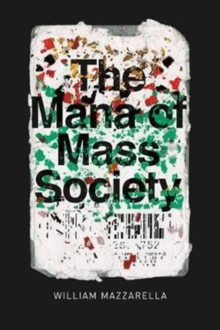 The Mana of Mass Society, Paperback Book