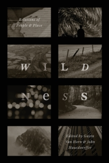 Wildness : Relations of People and Place, Paperback Book
