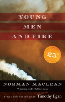 Young Men and Fire : Twenty-Fifth Anniversary Edition, Paperback Book