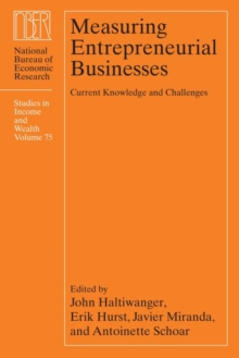 Measuring Entrepreneurial Businesses : Current Knowledge and Challenges, Hardback Book