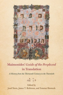 "Maimonides' ""guide of the Perplexed"" in Translation : A History from the Thirteenth Century to the Twentieth, Hardback Book"