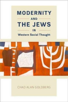 Modernity and the Jews in Western Social Thought, Paperback Book