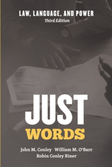 Just Words : Law, Language, and Power, Third Edition, EPUB eBook