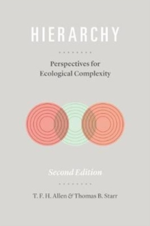 Hierarchy : Perspectives for Ecological Complexity, Paperback Book