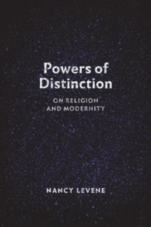 Powers of Distinction : On Religion and Modernity, Paperback Book