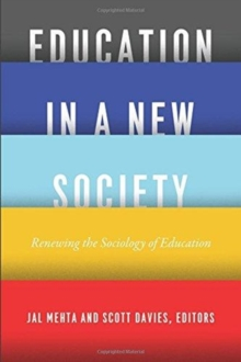 Education in a New Society : Renewing the Sociology of Education, Paperback / softback Book
