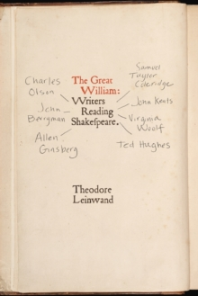 Great William : Writers Reading Shakespeare, Paperback Book
