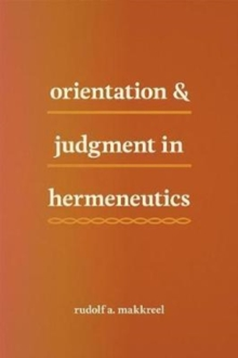 Orientation and Judgment in Hermeneutics, Paperback Book