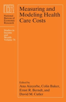 Measuring and Modeling Health Care Costs, Hardback Book