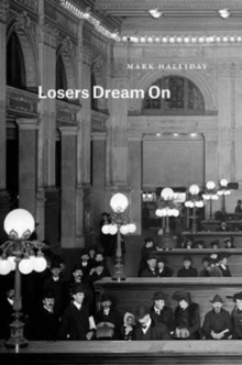 Losers Dream on, Paperback Book