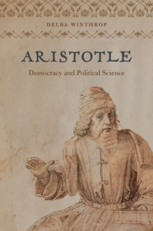 Aristotle : Democracy and Political Science, Hardback Book