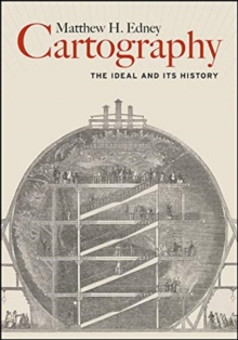 Cartography : The Ideal and Its History, Paperback / softback Book
