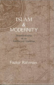 Islam and Modernity : Transformation of an Intellectual Tradition, Paperback Book