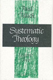 Systematic Theology : Existence and the Christ v.2, Paperback / softback Book