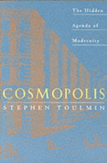 Cosmopolis : Hidden Agenda of Modernity, Paperback Book