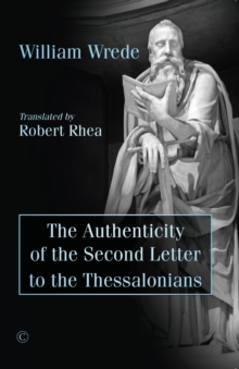 Authenticity of the Second Letter to the Thessalonians, Paperback / softback Book