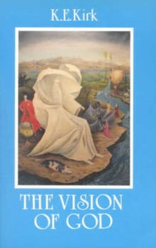 The Vision of God : Christian Doctrine of the 'Summum Bonum', Paperback Book