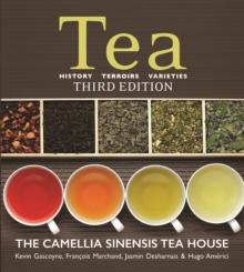 Tea : History, Terroirs, Varieties, Paperback / softback Book