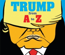 Trump: From A to Z, Paperback / softback Book