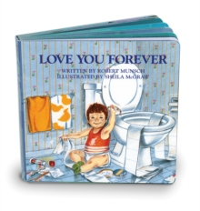 Love You Forever, Board book Book