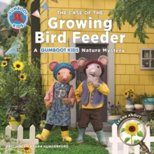 The Case of the Growing Bird Feeder, Paperback / softback Book