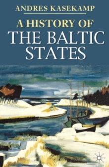 A History of the Baltic States, Paperback Book