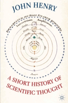 A Short History of Scientific Thought, Paperback / softback Book
