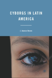 Cyborgs in Latin America, EPUB eBook
