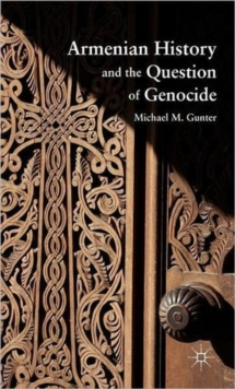 Armenian History and the Question of Genocide, Hardback Book