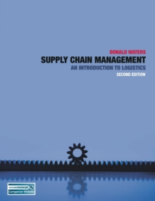 Supply Chain Management : An Introduction to Logistics, Paperback / softback Book