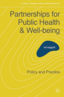 Partnerships for Public Health and Well-being : Policy and Practice, Paperback / softback Book