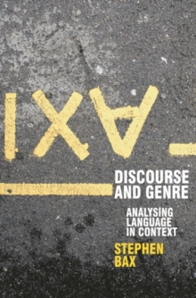 Discourse and Genre : Using Language in Context, Paperback / softback Book