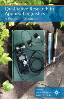 Qualitative Research in Applied Linguistics : A Practical Introduction, Paperback / softback Book