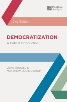 Democratization : A Critical Introduction, Paperback Book